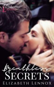 Breathless Secrets by Elizabeth Lennox