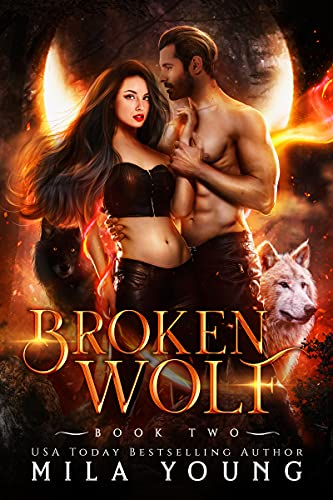 Broken Wolf by Mila Young