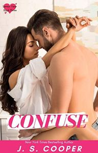 Confuse by J. S. Cooper