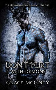 Don't Flirt With Demons by Grace McGinty