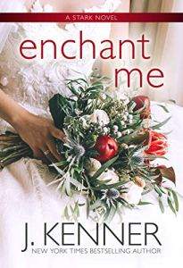 Enchant Me by J. Kenner