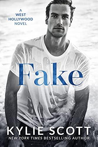 Fake by Kylie Scott
