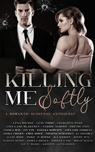 Killing Me Softly by Lena Bourne