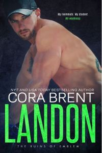 Cover Reveal Landon by Cora Brent