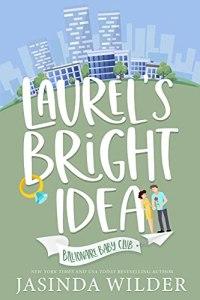Laurel's Bright Idea by Jasinda Wilder