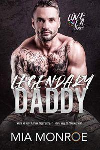 Legendary Daddy by Mia Monroe