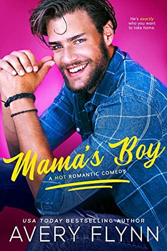Mama's Boy by Avery Flynn