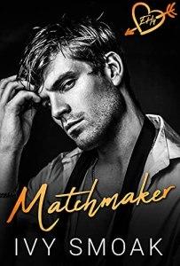 Matchmaker by Ivy Smoak