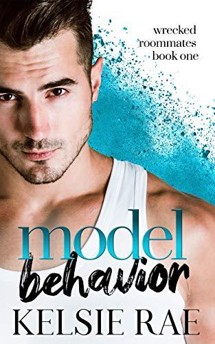 Model Behavior by Kelsie Rae