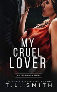 My Cruel Lover by T.L. Smith