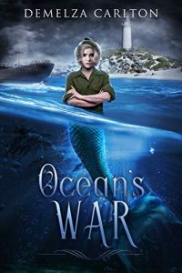 Ocean's War by Demelza Carlton
