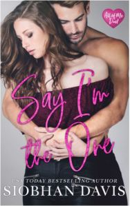 Cover Reveal Say I'm the One by Siobhan Davis