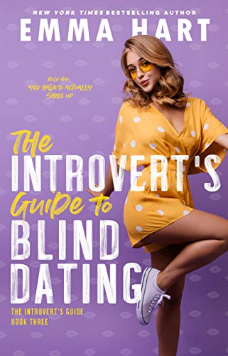 The Introvert's Guide to Blind Dating by Emma Hart
