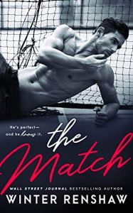 The Match by Winter Renshaw