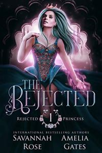 The Rejected by Savannah Rose