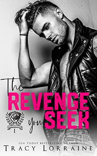 The Revenge You Seek by Tracy Lorraine