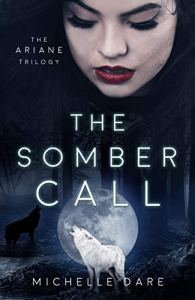 The Somber Call by Michelle Dare