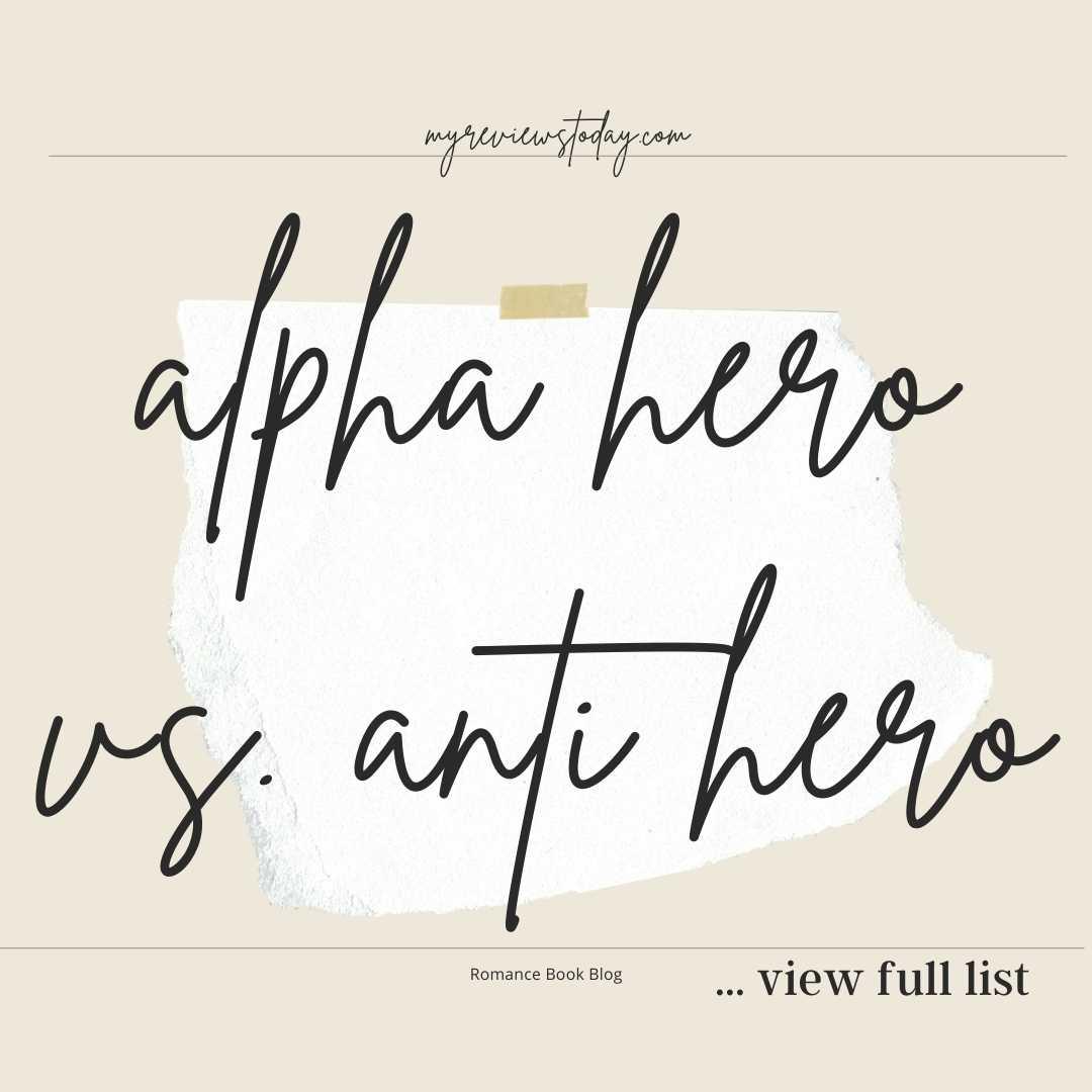 alpha hero vs. anti hero