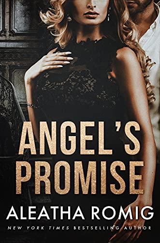 Angel's Promise by Aleatha Romig