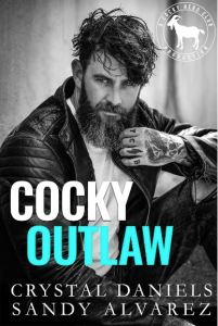 Cocky Outlaw by Crystal Daniels & Sandy Alvarez