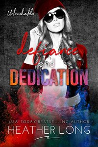 Defiance and Dedication by Heather Long