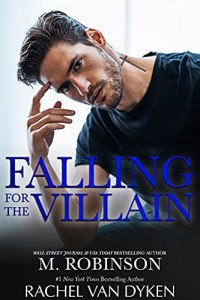 Falling For The Villain by M. Robinson