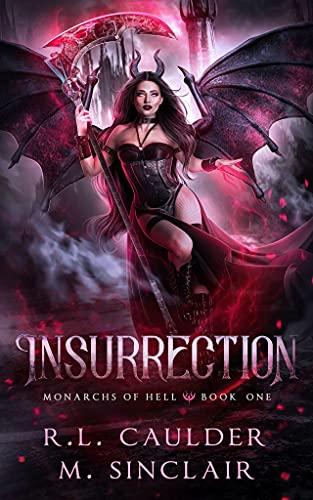 Insurrection by R.L. Caulder