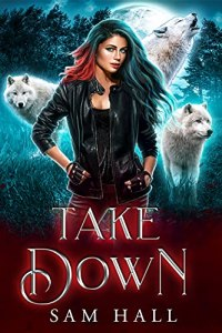 Take Down by Sam Hall