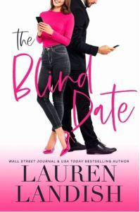 Excerpt The Blind Date by Lauren Landish