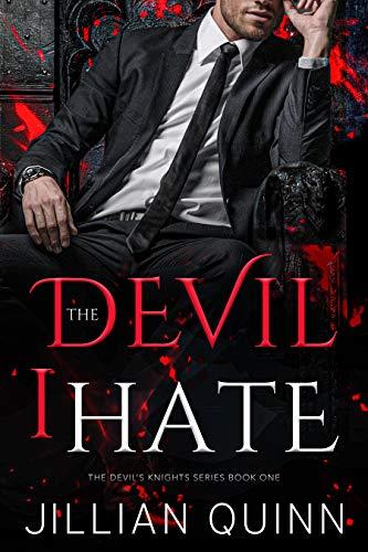 The Devil I Hate by Jillian Quinn