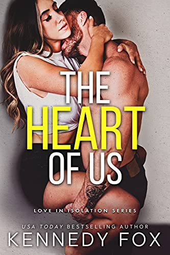 The Heart of Us by Kennedy Fox