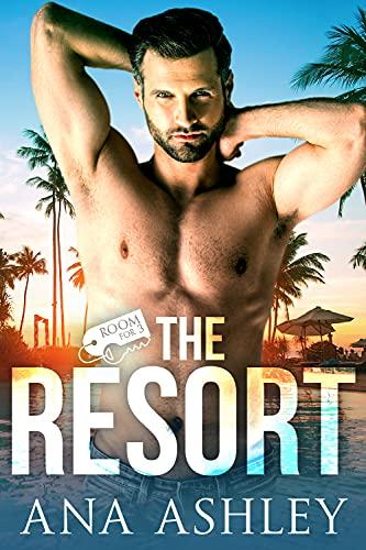 The Resort by Ana Ashley