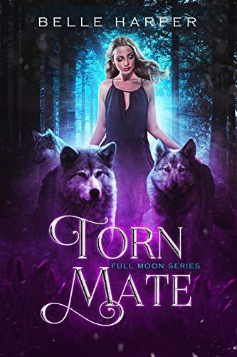 Torn Mate by Belle Harper