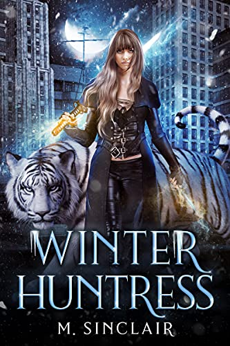 Winter Huntress by M. Sinclair