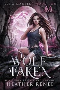 Wolf Taken by Heather Renee