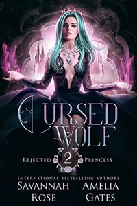 Cursed Wolf by Savannah Rose