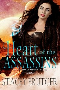 Heart of the Assassins by Stacey Brutger