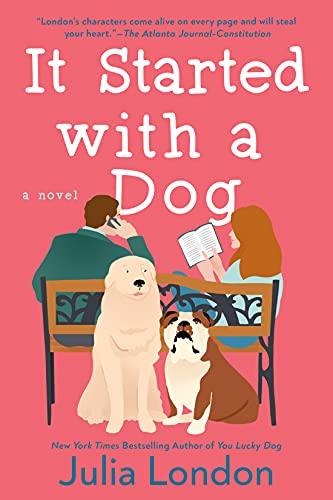 It Started with a Dog by Julia London
