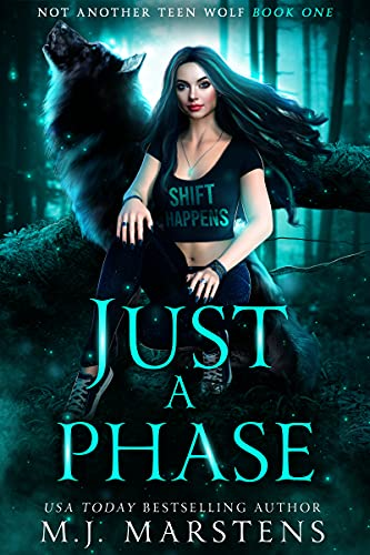 JUST A PHASE by M.J. MARSTENS
