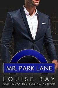 Mr. Park Lane by Louise Bay