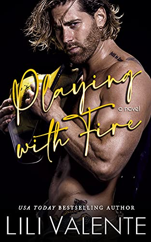 Playing with Fire by Lili Valente
