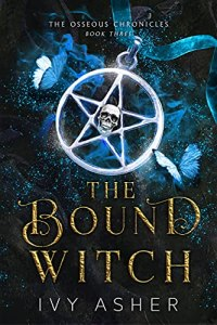 The Bound Witch by Ivy Asher