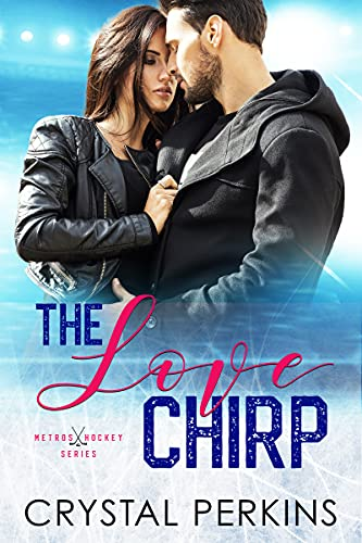 The Love Chirp by Crystal Perkins