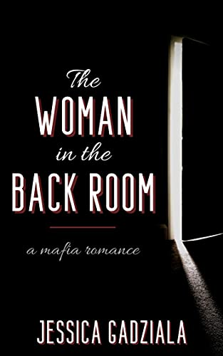 The Woman in the Back Room by Jessica Gadziala