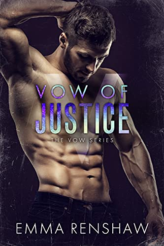 Vow of Justice by Emma Renshaw