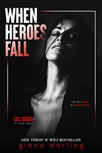 Excerpt When Heroes Fall by Giana Darling