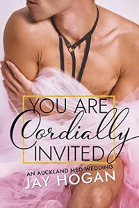 You Are Cordially Invited by Jay Hogan