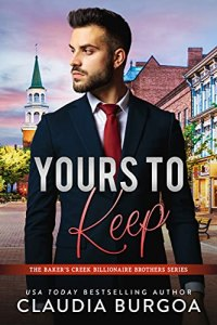 Yours to Keep by Claudia Burgoa