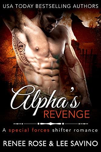 Alpha's Revenge by Renee Rose