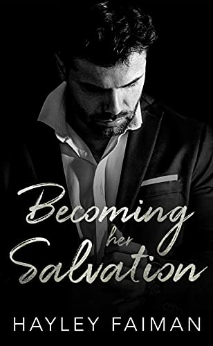 Becoming her Salvation by Hayley Faiman